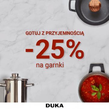 -25% GARNKI w sklepach DUKA