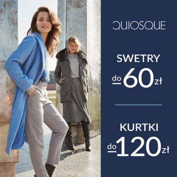 Swetry do -60zł, kurtki do -120zł w QUIOSQUE