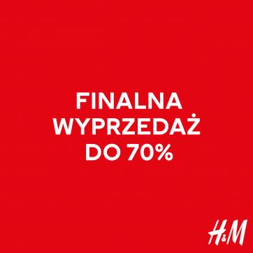 Wyprzedaż aż do 70% w H&M