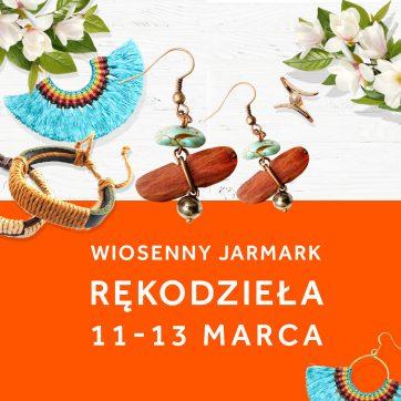 Wiosenne Jarmarki Rękodzieła